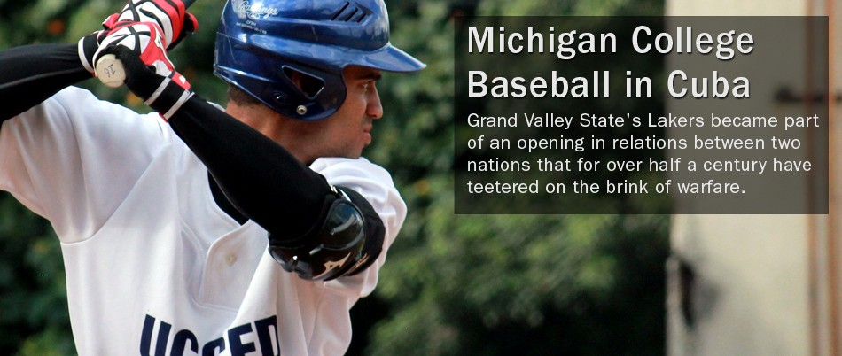 Grand Valley State's Lakers became part of an opening in relations between two nations that for over half a century have teetered on the brink of warfare.