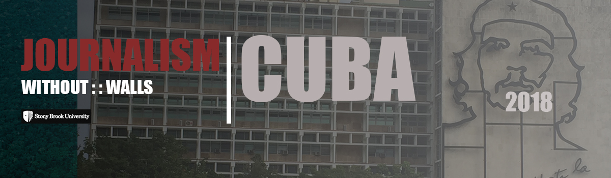 Journalism Without Walls Cuba 2018